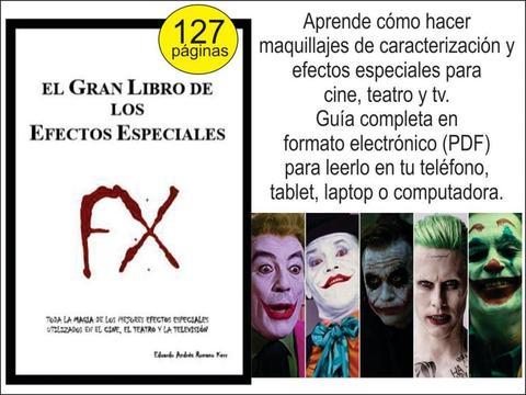 EL GRAN LIBRO DE LOS EFECTOS ESPECIALES PARA CINE, TEATRO Y TV